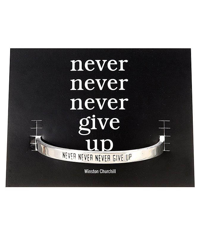 Quotable Cuff - Never Never Never Give Up