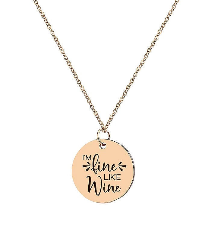 Im Fine Like Wine Necklace